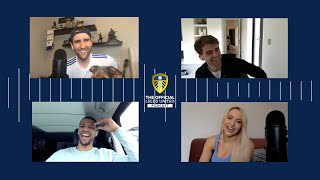 Bamford and Dallas put aftershave on before games | The Official Leeds United Podcast
