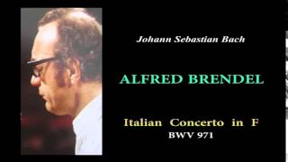 BRENDEL, J.S.Bach  Italian Concerto in F, BWV971