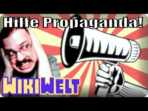 Hilfe, Propaganda! - meine WikiWelt #129