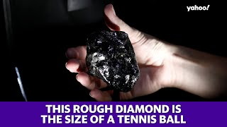 This rough diamond is the size of a tennis ball