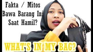 WHAT'S IN MY BAG #2 || Isi Tas Ibu Hamil, Kok Bisa Bawa Ini...???