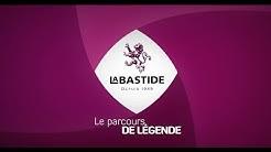 LE PARCOURS DE LEGENDE - CAVE LABASTIDE