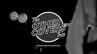 Video The Other Covers Trio Promo download MP3, 3GP, MP4, WEBM, AVI, FLV Juni 2018