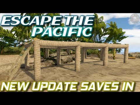 New Update Saves In   Escape The Pacific Gameplay   EP3