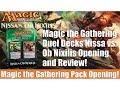 MTG Duel Decks: Nissa vs. Ob Nixilis Opening and Review! Magic the Gathering!