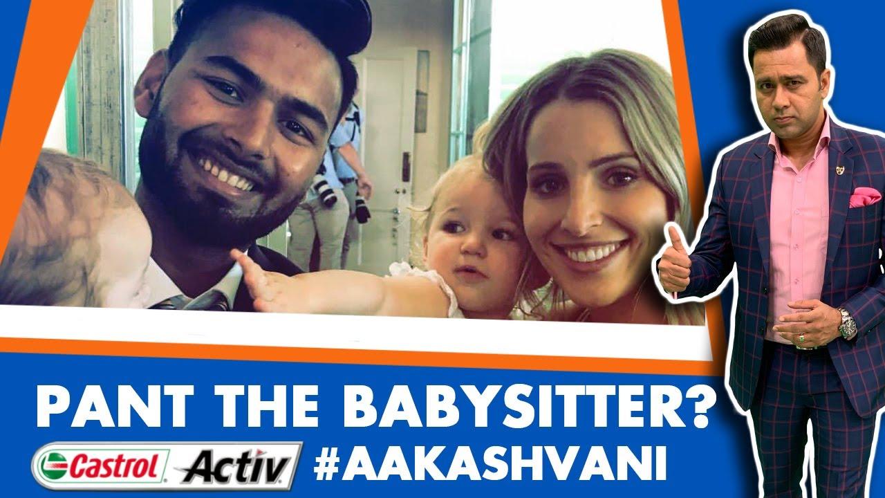 Cwc19 Rishabh Pant Babysitting Expert Castrol Activ Aakashvani Youtube