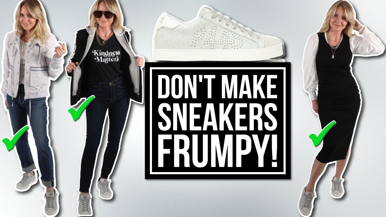 5 Ways to Style Your Sneakers Over 40 Without Looking FRUMPY