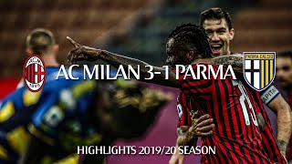 Highlights | AC Milan 3-1 Parma | Matchday 33 Serie A TIM 2019/20