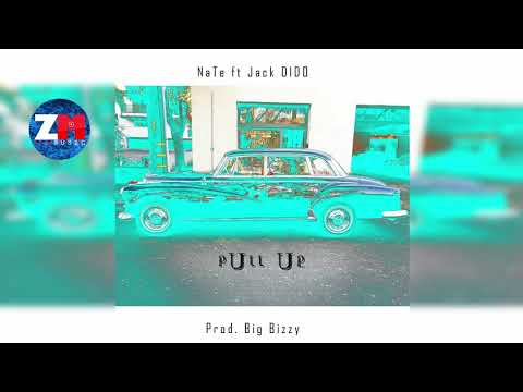 NATE Ft JACK DIDO - PULL UP (Official Audio) |ZedMusic| Zambian Music 2018