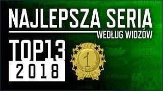 TOP13 2018 - Najlepsza Seria według widzów
