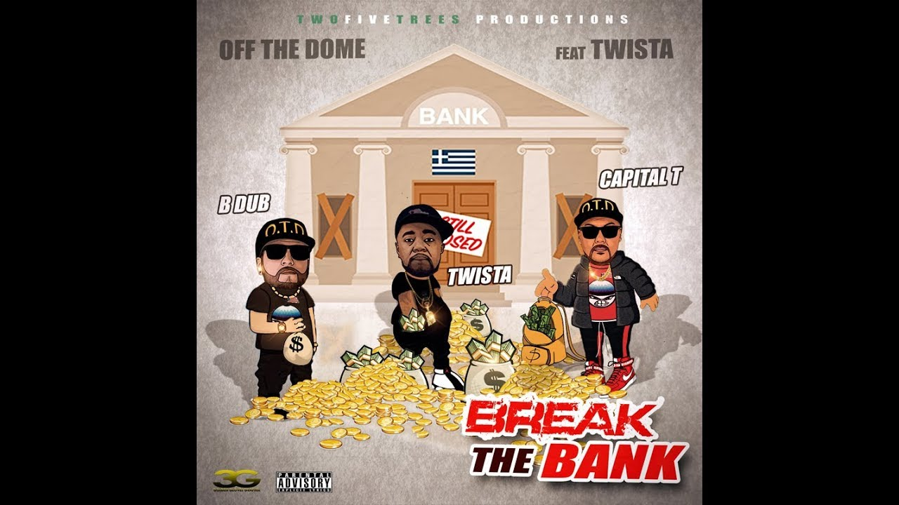 off-the-dome-ft-twista-break-the-bank