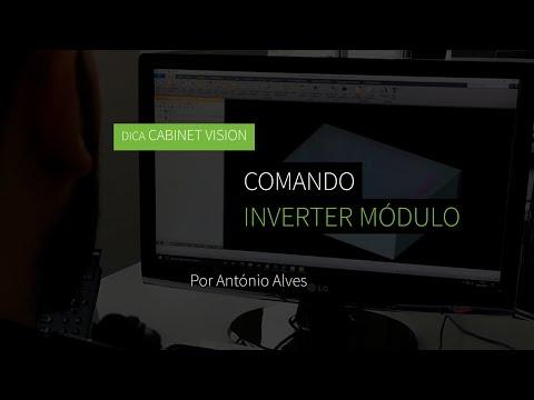 Dica 19 CABINET VISION - Comando Inverter Módulo