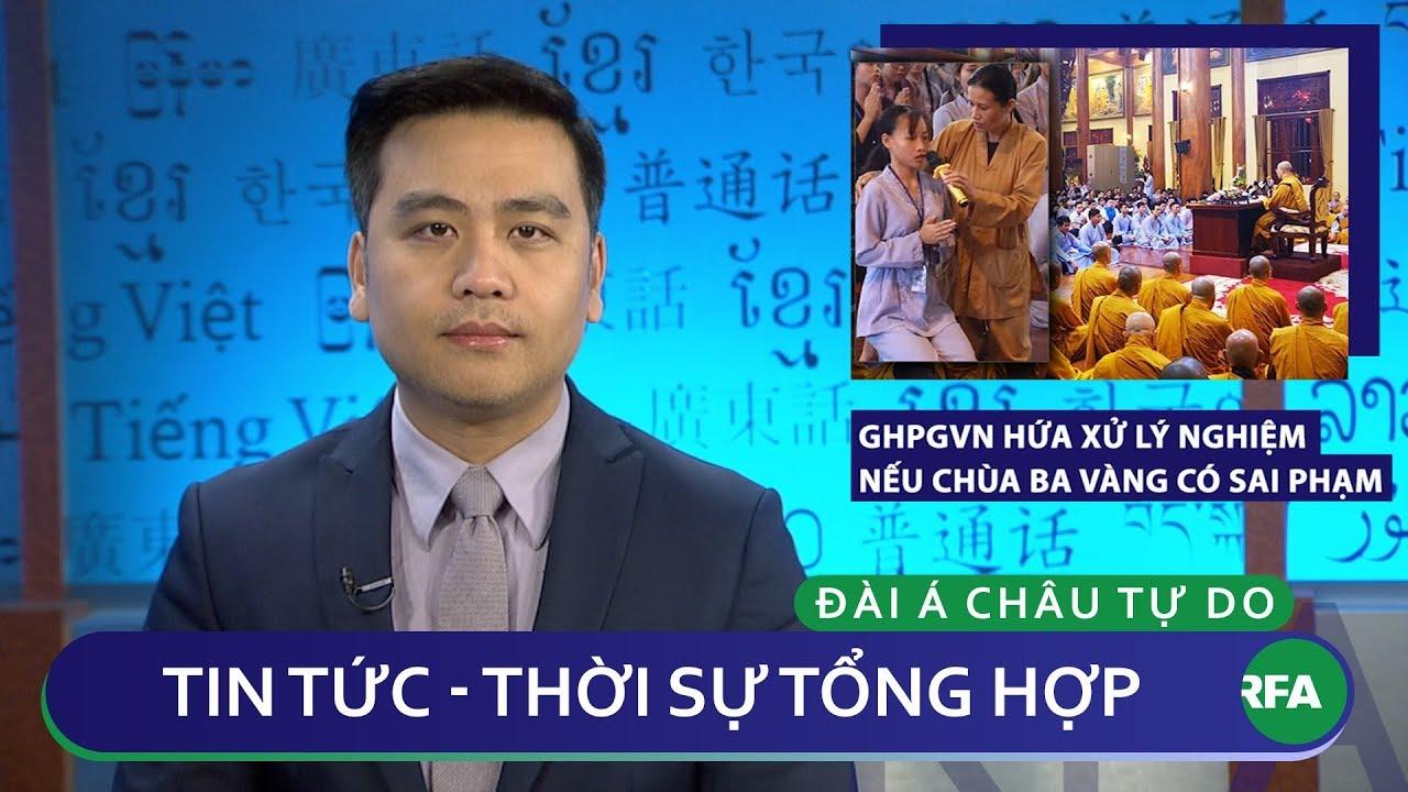 Tin nóng 24h 25.03.2019 |Giáo hội Phật giáo Việt Nam hứa xử lý nghiêm nếu Chùa Ba Vàng có sai phạm