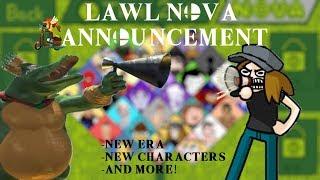 Lawl Nova Announcement 2019 (Stage Music Ballot closed)