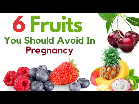 6 Fruits That You Should Not Eat During Pregnancy | Fruits To Be Avoided During Pregnancy