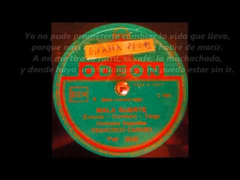 Francisco Canaro & Ernesto Fama - Mala suerte - Letra / Lyrics