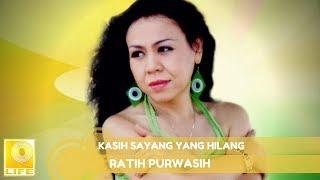 Ratih Purwasih - Kasih Sayang Yang Hilang (Official Music Audio)