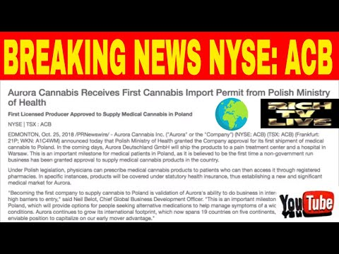 Aurora Cannabis (NYSE: ACB) Receives First Cannabis Import Permit from Polish Ministry of Health