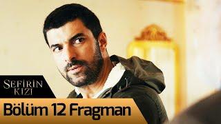 Sefirin Kızı 12. Bölüm Fragman