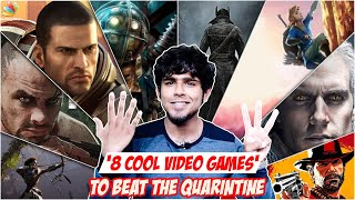 8 Cool Video Games to Play From Home | Quarantine, Lockdown, Far Cry 3, The Witcher 3, Bloodborne