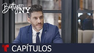 Betty en NY | Capítulo 92 | Telemundo