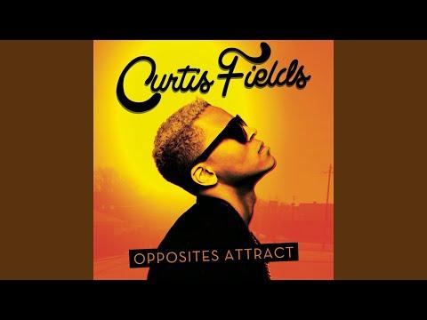 Curtis Fields Opposites Attract Lyrics - LyricsOwl.com
