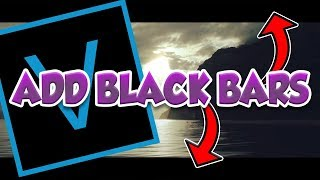 Sony Vegas Pro 14: How To Add Black Bars (Cinematic Effect).
