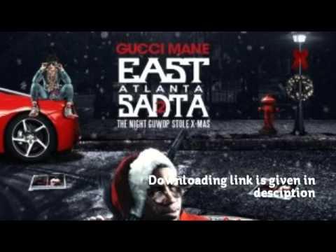 Gucci Mane East Atlanta Santa 2: The Night GuWop Stole Christmas ...
