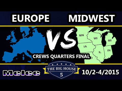 The Big House 5 - Team Midwest Vs. Team Europe - Melee Crews