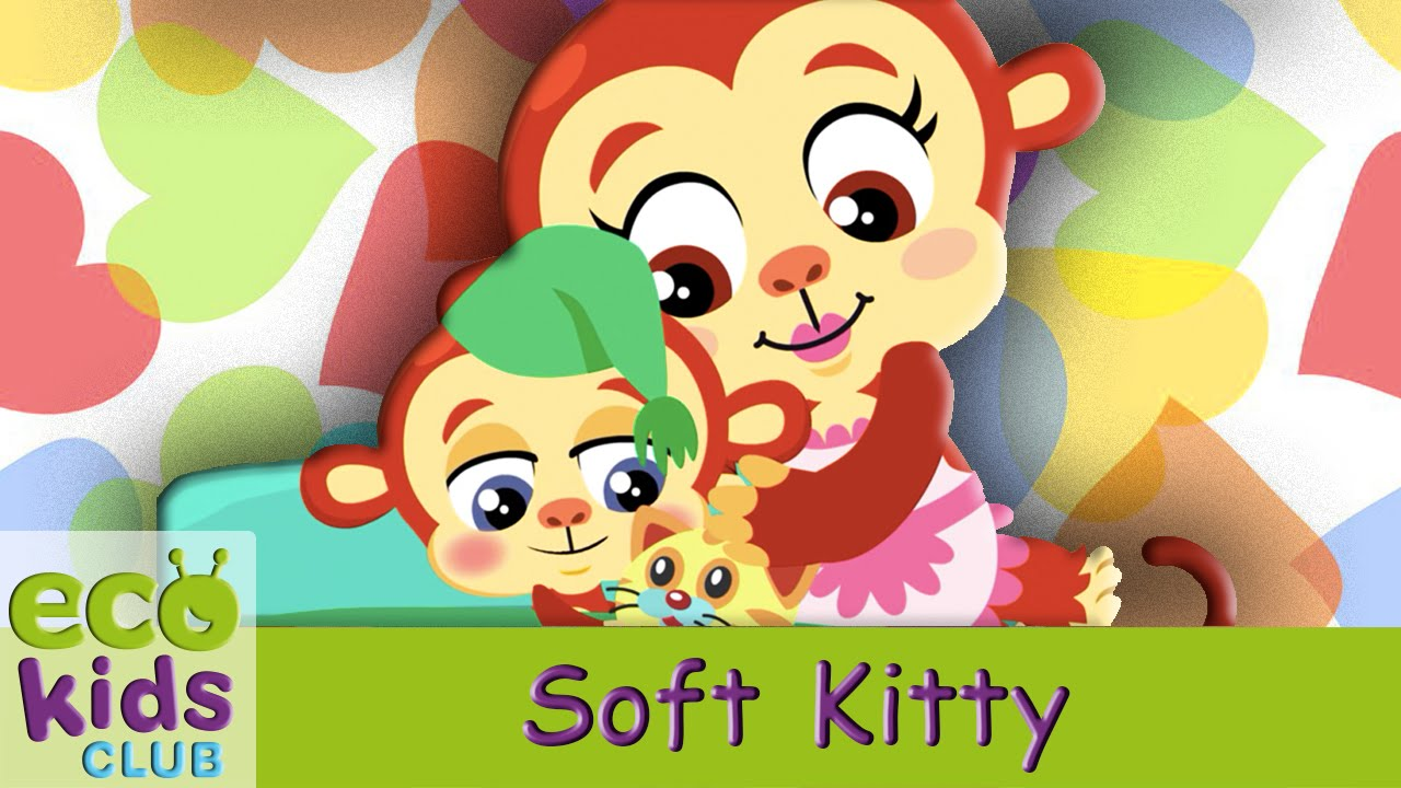 Soft Kitty, Warm Kitty from EcoKids Club - Children Nursery Rhyme - Kids  Songs