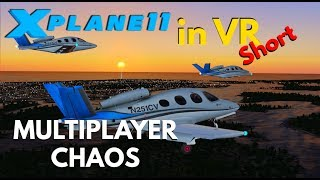 X-Plane 11 | Multiplayer Chaos | Virtual Reality | Short