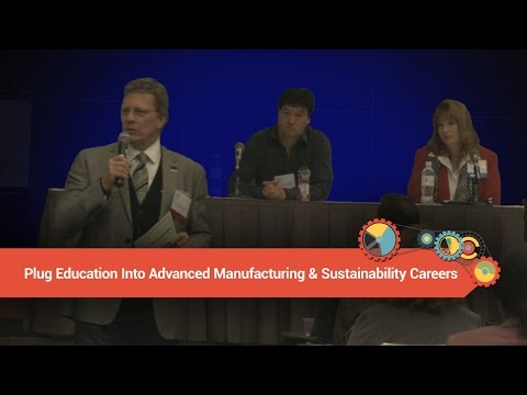 What's Trending LA 2016: Plug Education Into Advanced Manufacturing & Sustainability Careers