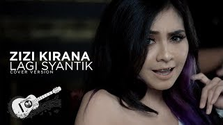 Video ZIZI KIRANA -  LAGI SYANTIK (COVER) | SITI BADRIAH download MP3, 3GP, MP4, WEBM, AVI, FLV Juni 2018