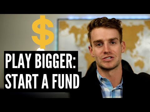 Starting a Fund Makes You Play Bigger