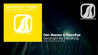SSR077: Oen Bearen & TrancEye - Goodnight My Everything (Chasing Dreams Emotional Intro Mix)