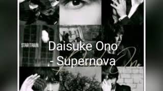 Daisuke Ono - Supernova (sub espa?ol)