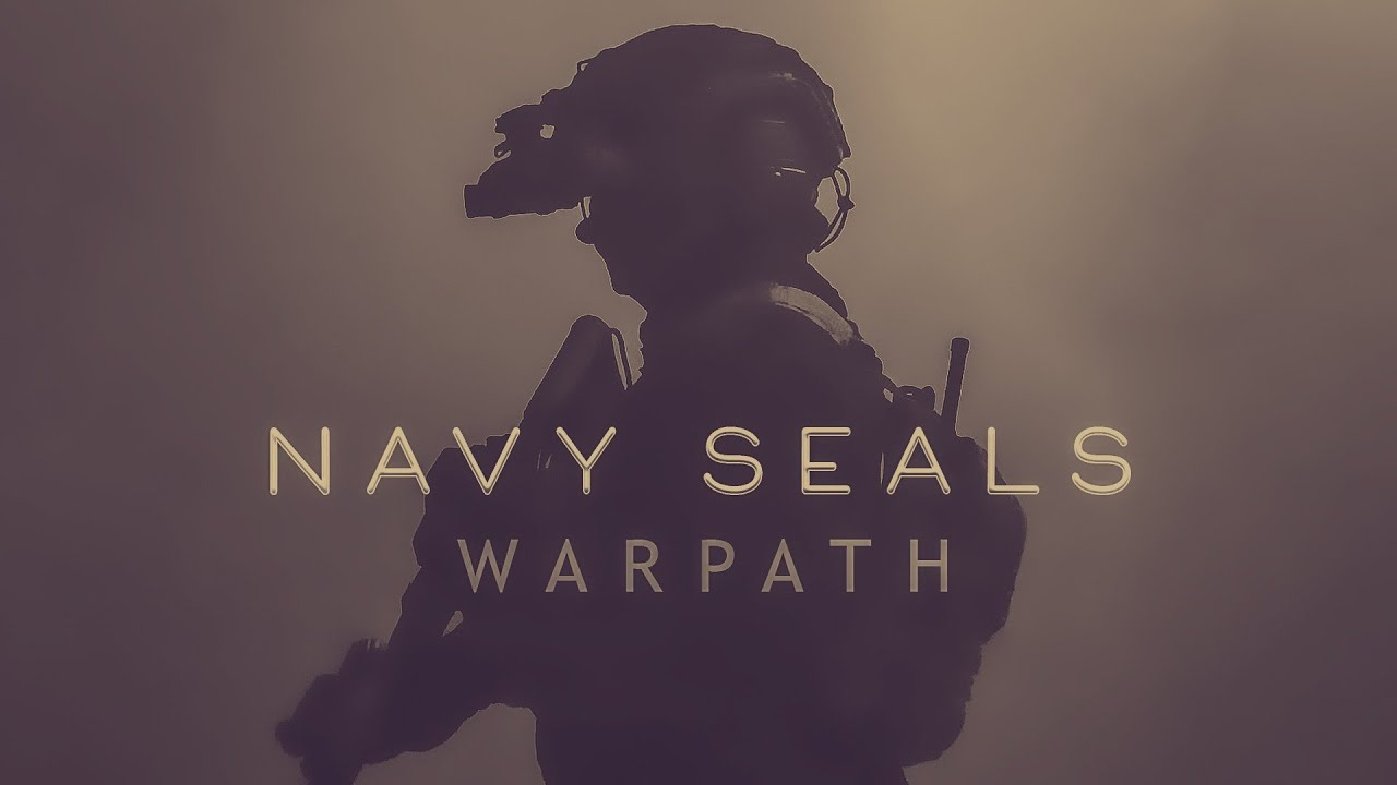 "US Navy SEALs - ""Warpath"" 