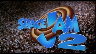 Space Jam 2 - IT'S HAPPENING