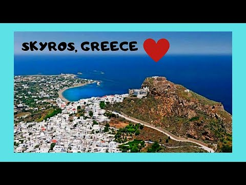 GREEK Island of SKYROS, spectacular views of this ISLAND in the AEGEAN SEA
