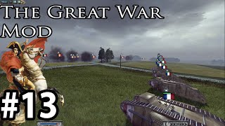 The Great War Mod 5.1.4 as The French part 13 Machine Gun and Mortar Hellfire