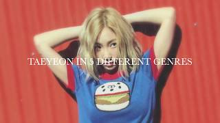 TAEYEON IN 5 DIFFERENT MUSIC GENRES - Stafaband