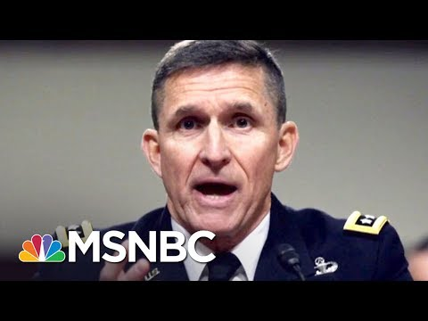 From Decorated Officer To Felon: Who Is Michael Flynn?   The 11th Hour   MSNBC