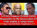 Download VYBZ KARTEL & NINJA MAN IN JAIL - IS STING PROMOTER ISIAIAH LAING RESPONSIBLE??? MP3 song and Music Video