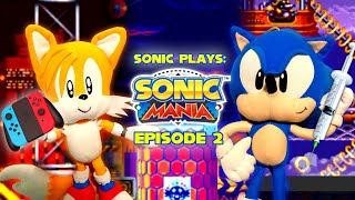 Sonic Plays: Sonic Mania - Episode 2