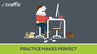 "eTraffic Presents: ""Practice Makes Perfect"""