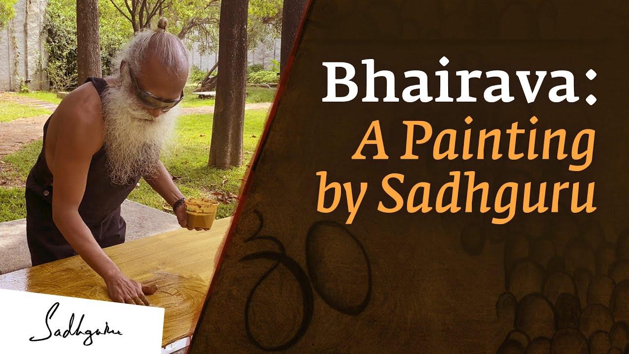 Sadhguru's Painting in Tribute of Bhairava!!