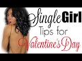 6 SELF LOVE TIPS for a Single Girl | Brittany Daniel