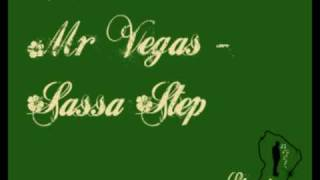 Mr Vegas - Sassa Step