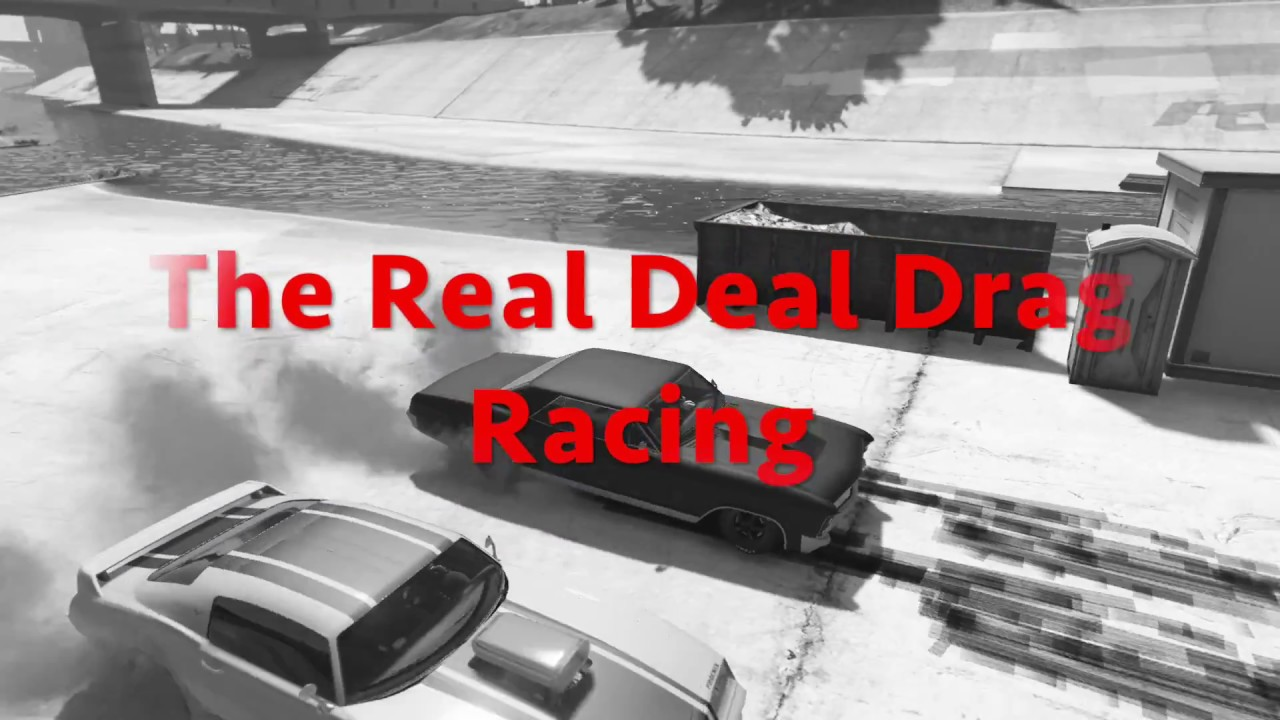gta 5 the real deal drag racing community ps4 youtube. Black Bedroom Furniture Sets. Home Design Ideas