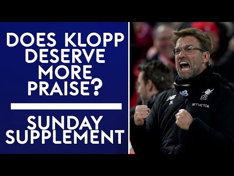 Does Jurgen Klopp deserve more praise? | Sunday Supplement | Carabao Cup Final Special